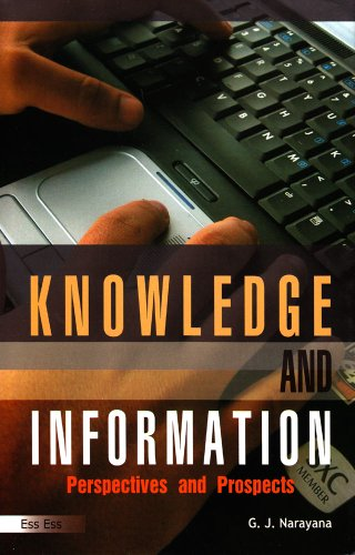 Knowledge and Information ? Perspectives and Prospects, 2010