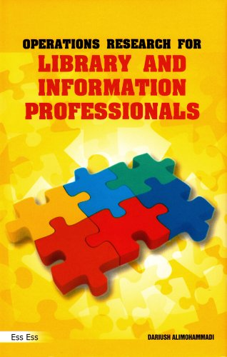 Operations Research for Library and Information Professionals, 2010