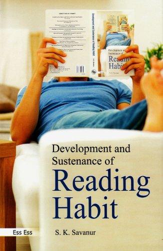 Development and Sustenance of Reading Habit: S.K. Savanur