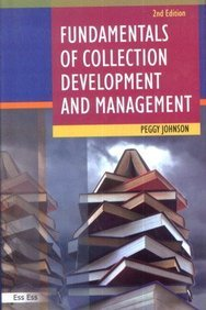 Fundamentals of Collection Development and Management, (2nd Edition), 2011