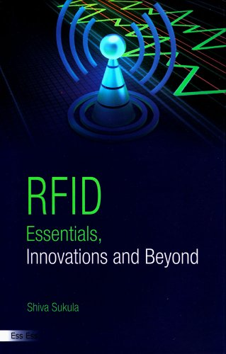 RFID Essentials, Innovations and Beyond, 2011