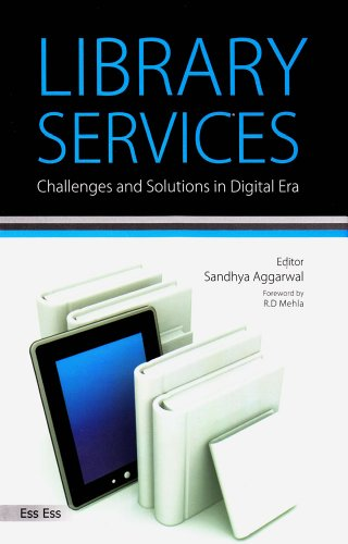 9788170006589: Library Services: Challenges and Solutions in Digital Era