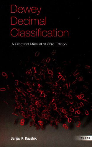 Dewey Decimal Classification: A Practical Manual: Sanjay Kumar Kaushik