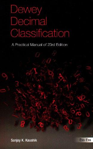 9788170006732: Dewey Decimal Classification: A Practical Manual of 23rd Edition