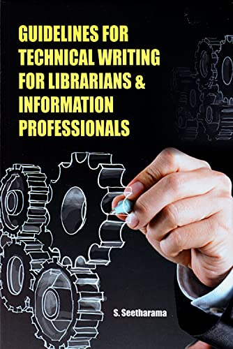 Guidelines for Technical Writing for Librarians & Information Professionals, 2015