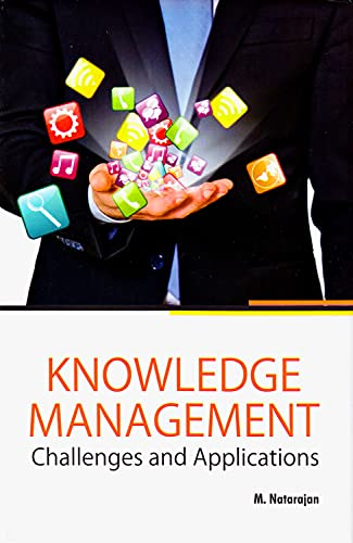 Knowledge Management: Challenges and Applications, 2015