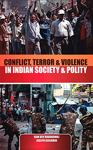 Conflict, Terror & Violence in Indian Society: n/a