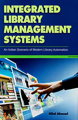 9788170008101: Integrated Library Management Systems: An Indian Scenario of Modern Library Automation