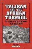 Taliban and the Afghan Turmoil: Ved Mahendra Mehrotra
