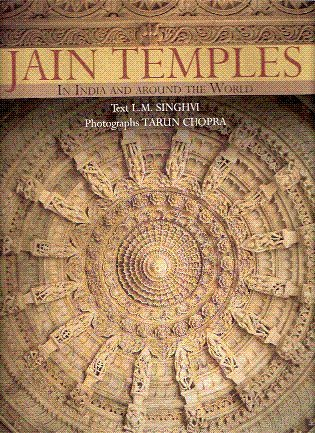 Jain Temples in India and Around the World: L.M. Singhvi