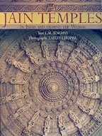 Jain Temples in India and Around the: L.M. Singhvi
