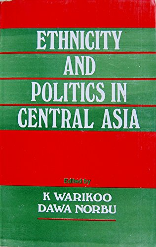 9788170031567: Ethnicity and politics in Central Asia