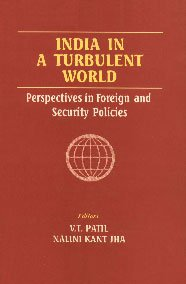India in a Turbulent World : Perspectives: V T Patil