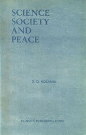 Science, Society and Peace: Kosambi D.D.