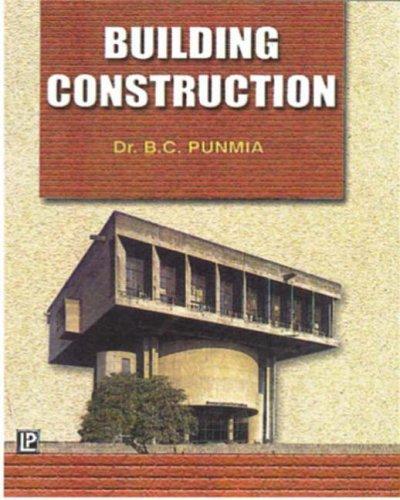 Building Construction: B. C Punmia,