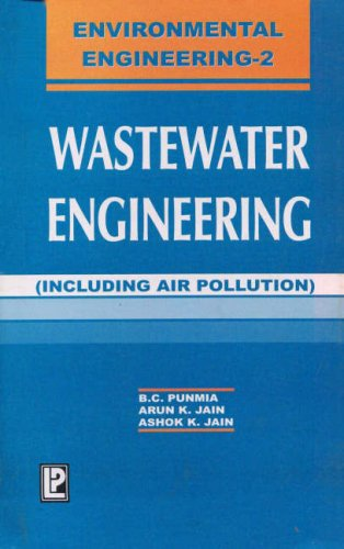 9788170080916: Waste Water Engineering: In S.I. Units