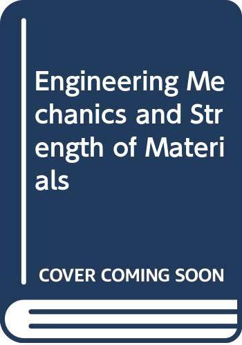 9788170080947: Engineering Mechanics and Strength of Materials