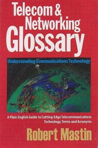 Telecom & Networking Glossary: Robert Mastin