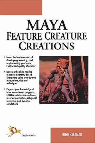 Maya Feature Creature Creations: Todd Palamar