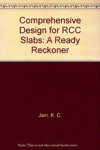 9788170083726: Comprehensive Design for RCC Slabs: A Ready Reckoner