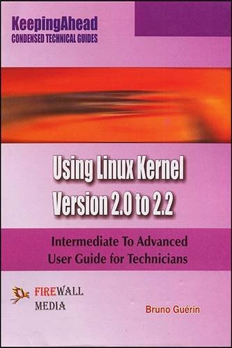 Keeping Ahead Using Linux Kernel Version 2.0: Bruno Guerin