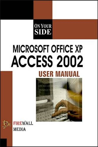 On Your Side - Microsoft Office XP Access 2002: Adrienne Tommy