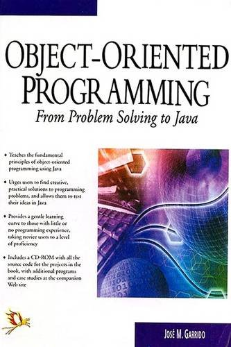 Object-Oriented Programming From Problem Solving To Java: Jose M. Garrido