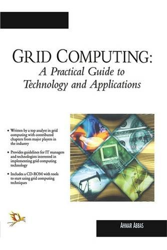 9788170086260: Grid Computing: A Practical Guide to Technology and Applications