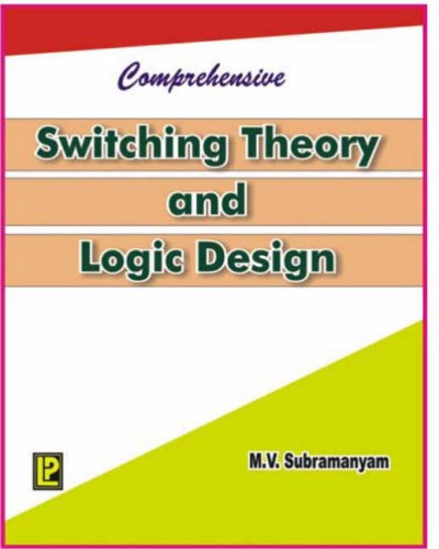 Switching Theory and Logic Design: M.V. Subramanyam