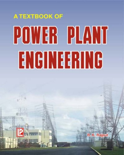 9788170086529: A Textbook of Power Plant Engineering