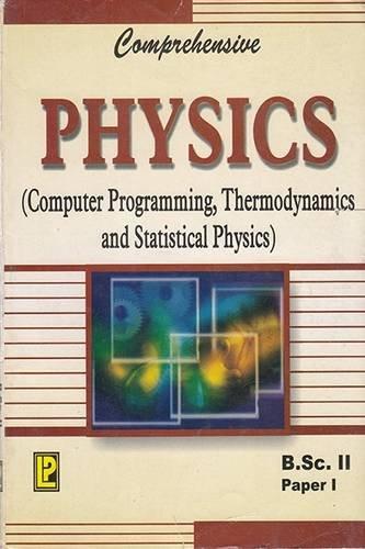 Comprehensive Physics (Paper I) B.Sc. IInd Year: Dr. O.P. Grag,