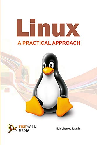Linux A Practical Approach: B. Mohamed Ibrahim
