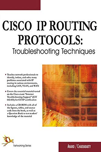 Cisco IP Routing Protocols: Troubleshooting Tech.: V. Anand, K.