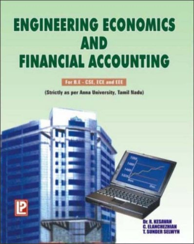9788170087571: Engineering Economics and Financial Accounting: For Anna University, Tamil Nadu