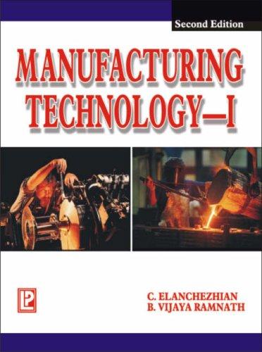 9788170087878: Manufacturing Technology I: For Anna University, Tamil Nadu