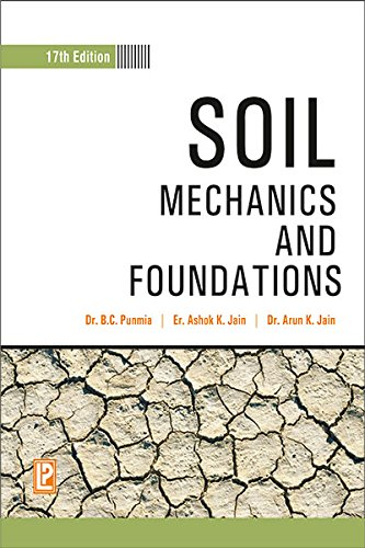 Soil Mechanics and Foundations: Arun Kumar Jain,Ashok