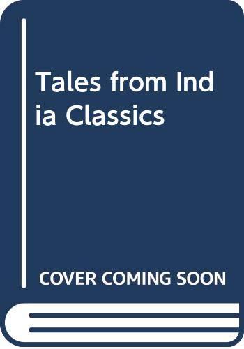 Tales from Indian Classics: Basu R.K. Gupta