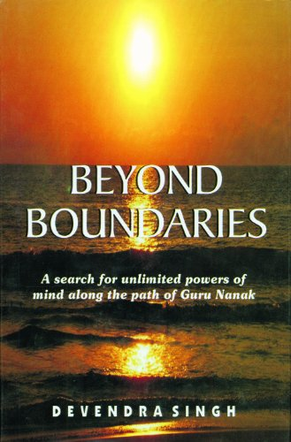 9788170103813: Beyond Boundaries: A Search for Unlimited Powers of Mind Along the Path of Guru Nanak