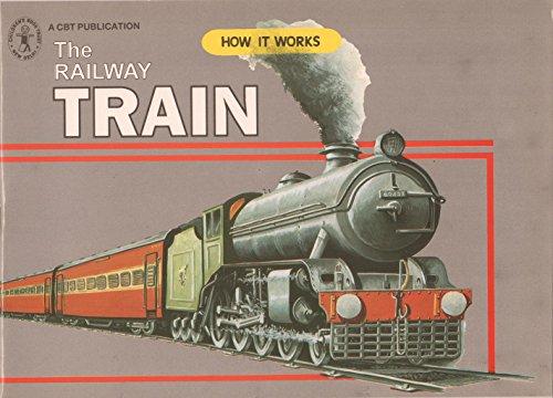 9788170116479: How It Works : The Railway Train