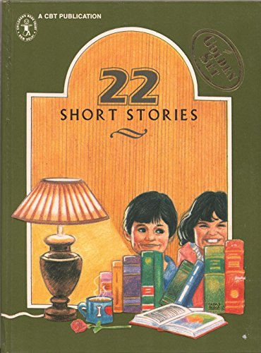 22 Short Stories: Edited by CBT & Bhavana Nair;Illustrated by Tapas Guha