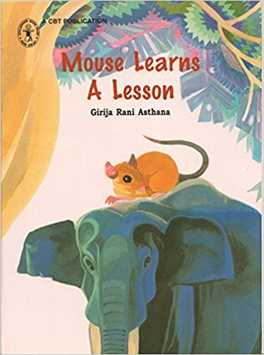 Mouse Learns A Lesson: Girija Rani Asthana