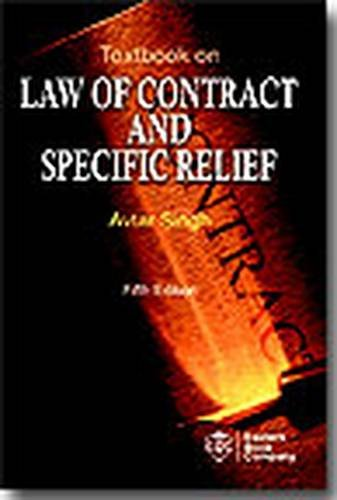 Textbook on Law of Contract and Specific: Avtar Singh