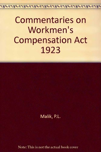 9788170127581: Commentaries on Workmen's Compensation Act 1923