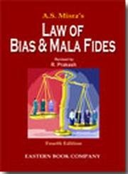 9788170129127: A.S. Misra's Law of Bias and Mala Fides