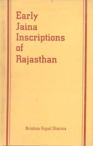 Early Jaina Inscriptions of Rajasthan