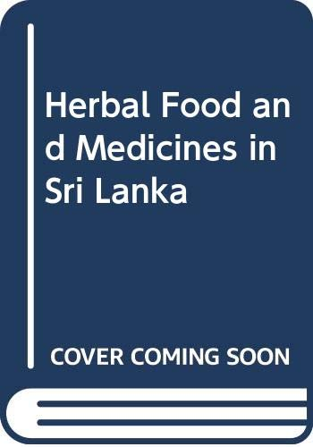 9788170131205: Herbal Food and Medicines in Sri Lanka