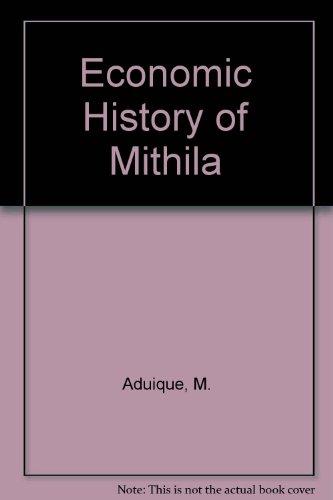 Economic History of Mithila: Aduique, M.