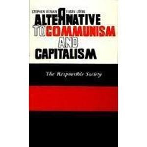 9788170170877: Alternative to Communism and Capitalism: The Responsible Society
