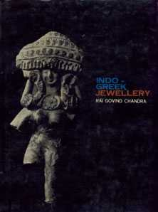 Indo-Greek Jewellery: Rai Govind Chandra