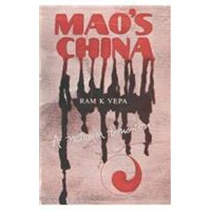 Mao?s China: A Nation in Transition: Ram K. Vepa